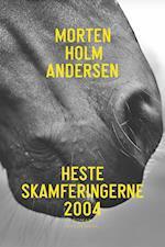 Hesteskamferingerne 2004 af Morten Holm Andersen