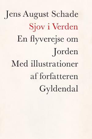 Sjov i verden af Jens August Schade