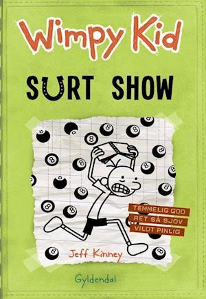 Wimpy Kid- Surt show
