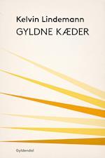 Gyldne kæder af Kelvin Lindemann