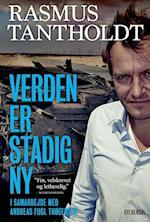 Verden er stadig ny af Andreas Fugl Thøgersen, Rasmus Tantholdt
