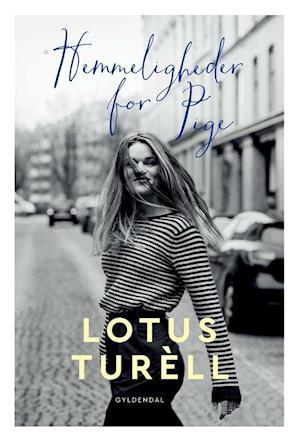 Bog, hæftet Hemmeligheder for Pige af Lotus Maria Turèll