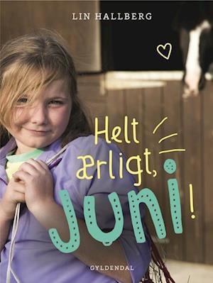 Bog, indbundet Helt ærligt, Juni! af Lin Hallberg