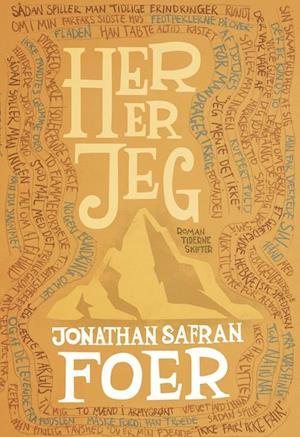 Bog hæftet Her er jeg af Jonathan Safran Foer