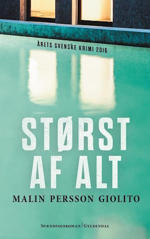 Sidste nye Få Størst af alt af Malin Persson Giolito som Hæftet bog på dansk EU-61