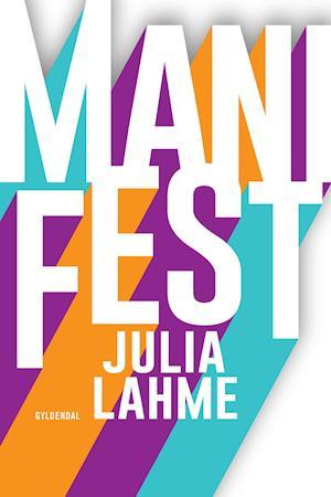 ManiFest - gratis læseprøve af Julia Lahme