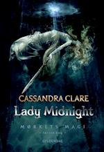 Lady Midnight (Mørkets magi, nr. 1)