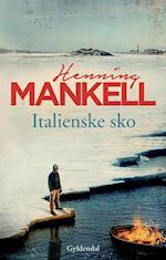 Italienske sko af Henning Mankell