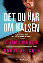 Det du har om halsen (Gyldendal paperback)