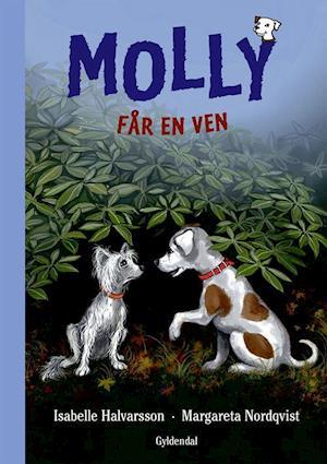 Bog, indbundet Molly får en ven af Isabelle Halvarsson