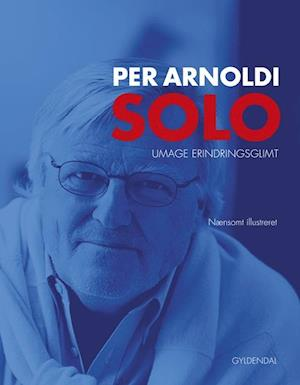 Bog indbundet Solo af Per Arnoldi