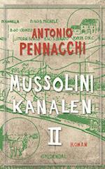 Mussolini-kanalen 2 af Antonio Pennacchi