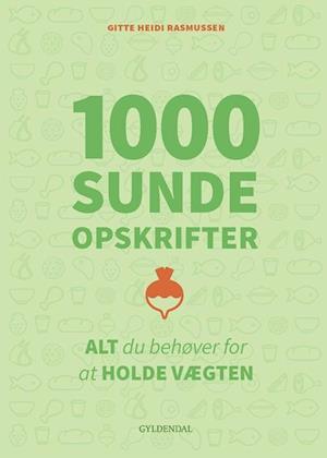 Bog, hæftet 1000 sunde opskrifter af Gitte Heidi Rasmussen
