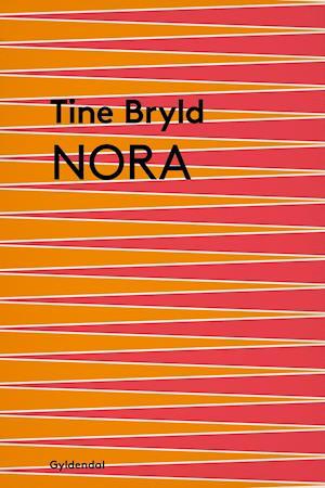 Nora af Tine Bryld, Tine Bryld
