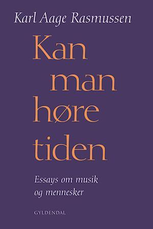 Kan man høre tiden af Karl Aage Rasmussen