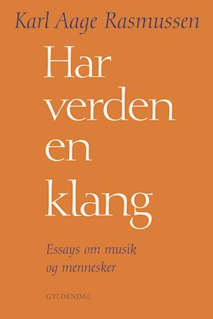 Har verden en klang af Karl Aage Rasmussen