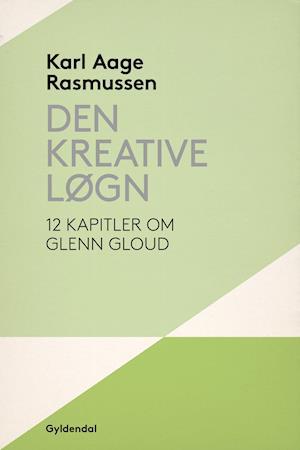 Den kreative løgn af Karl Aage Rasmussen