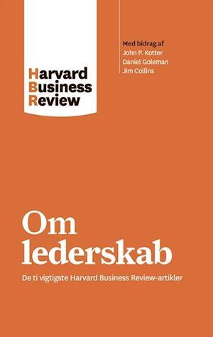 Bog, hæftet Om lederskab af harvard Business Review