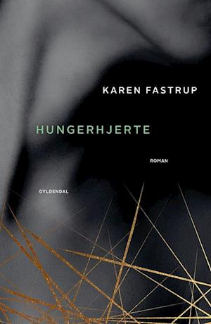 Hungerhjerte-karen fastrup-bog fra karen fastrup på saxo.com