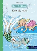 Dyk så, Karl! (Dingo, nr. 2)