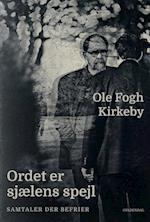 Ordet er sjælens spejl af Ole Fogh Kirkeby