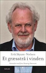 Et græsstrå i vinden af Erik Skyum-Nielsen