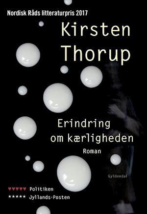 Bog, paperback Erindring om kærligheden af Kirsten Thorup