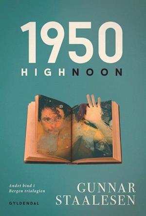 Bog, hæftet 1950 High Noon af Gunnar Staalesen