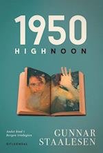 1950 High Noon (Bergen-trilogien, nr. 2)