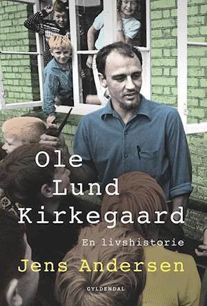 Bog, hardback Ole Lund Kirkegaard af Jens Andersen