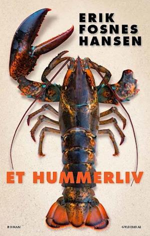 Bog, hæftet Et hummerliv af Erik Fosnes Hansen