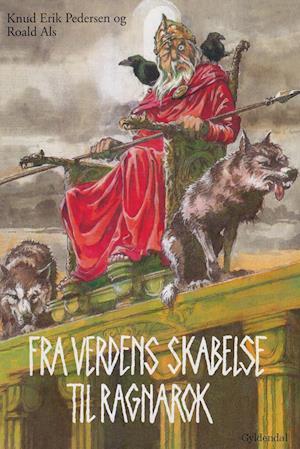 Fra verdens skabelse til ragnarok af Knud Erik Pedersen