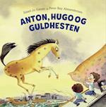 Anton, Hugo og Guldhesten