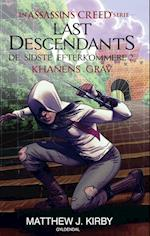 Last descendants - de sidste efterkommere- Khanens grav (Assassins Creed De sidste efterkommere)
