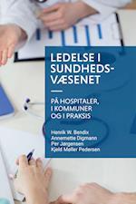 Ledelse i sundhedsvæsenet (Gyldendal public)