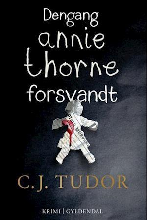 Dengang Annie Thorne forsvandt