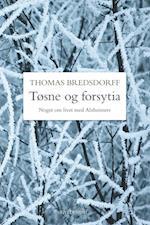 Tøsne og forsytia af Thomas Bredsdorff