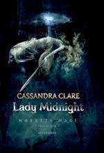 Mørkets magi 1 - Lady Midnight (Mørkets magi, nr. 1)