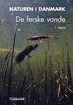 Naturen i Danmark- De ferske vande (Naturen i Danmark)
