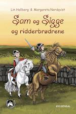 Sam og Sigge 3 - Sam og Sigge og ridderbrødrene (Sam og Sigge, nr. 3)