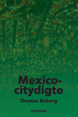 Mexicocitydigte