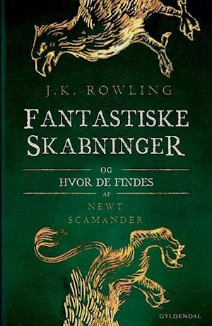 Bog, indbundet Fantastiske skabninger og hvor de findes af J. K. Rowling