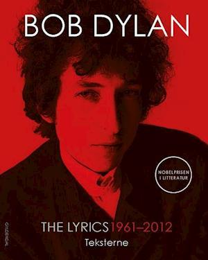 Bog, indbundet The lyrics 1961-2012 af Bob Dylan