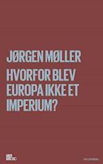 Hvorfor blev Europa ikke et imperium? (Til tiden)