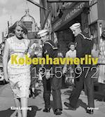 Københavnerliv 1945-1972 af Kåre Lauring