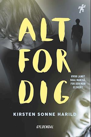Splinternye Få Alt for dig af Kirsten Sonne Harild som Hæftet bog på dansk GS-49
