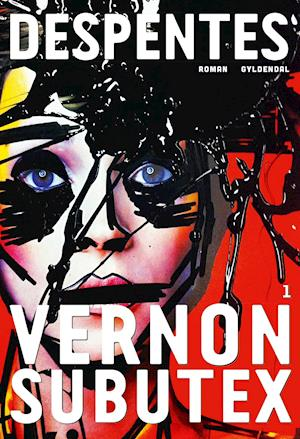 Vernon Subutex 1 af Virginie Despentes