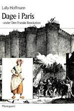 Dage i Paris - under den franske revolution