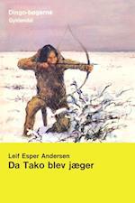 Da Tako blev jæger (Dingo. Gul, nr. 9)