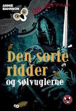 Den sorte ridder og sølvuglerne (Dingo)